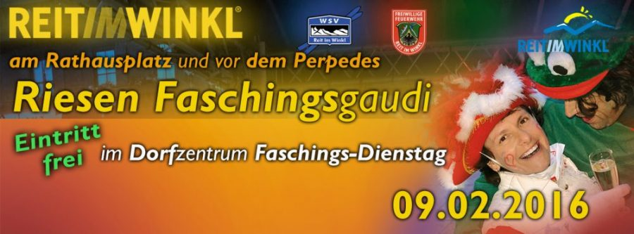 Faschingsdienstag am 09.02.2016 in Reit im Winkl